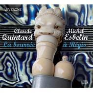 Claude Quintard-Michel Esbelin - La Bourrée à Régis