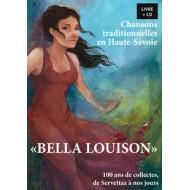 Bella Louison, 100 ans de collectes, de Servettaz à nos jours