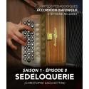 Vidéos pédagogiques - Accordéon diatonique - Saison 1 - Episode 8