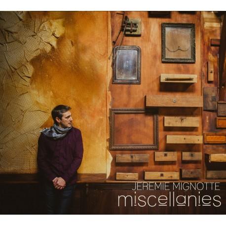 Jérémie Mignotte - Miscellanies