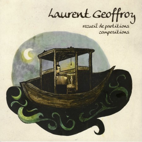 Laurent Geoffroy - recueil partitions compositions