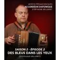 Vidéos pédagogiques - Accordéon diatonique - Saison 2 - Episode 2
