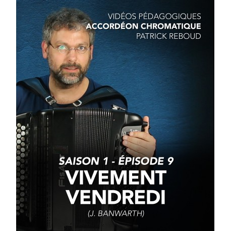 Online teaching videos - chromatic accordion - Season 1 - Episode 9