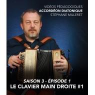 Stéphane Milleret - Accordéon diatonique - Saison 3 - Episode 1 : Le clavier main droite 1ere partie