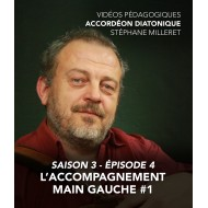 Stéphane Milleret - Melodeon - Season 3 - Episode 4 : Left hand accompaniment n°1
