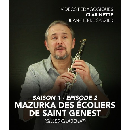 Vidéos pédagogiques - Clarinette - Saison 1 - Episode 2