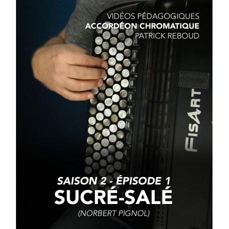 Vidéos pédagogiques - Accordéon chromatique - Saison 2 - Episode 1