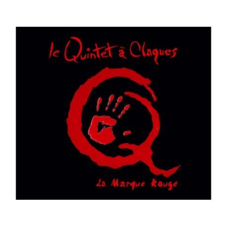 Le Quintet à claques - La Marque Rouge