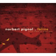 Norbert Pignol - Féline