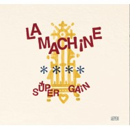 La Machine - Super gain