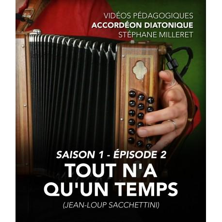 Vidéos pédagogiques - Accordéon diatonique - Saison 1 - Episode 2