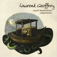 Laurent Geoffroy - recueil de partitions compositions
