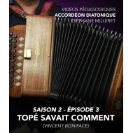 Stéphane Milleret - Online teaching videos - Melodeon - Season 2 - Episode 3