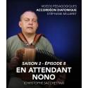 Vidéos pédagogiques - Accordéon diatonique - Saison 2 - Episode 8
