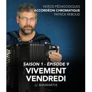 Vidéos pédagogiques - Accordéon chromatique - Saison 1 - Episode 9