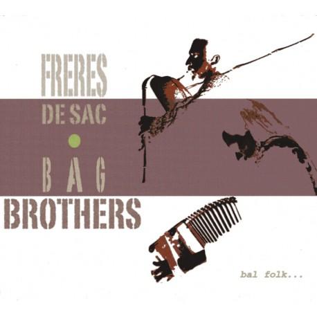 Frères de Sac - Bag brothers