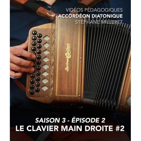 Stéphane Milleret - Accordéon diatonique - Saison 3 - Episode 2 : Le clavier main droite 2eme partie