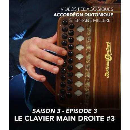 Stéphane Milleret - Accordéon diatonique - Saison 3 - Episode 3 : Le clavier main droite 3eme partie