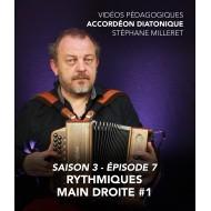 Stéphane Milleret - Accordéon diatonique - Saison 3 - Episode 7 : Rythmiques main droite 1ere partie