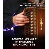 Stéphane Milleret - Accordéon diatonique - Saison 3 - Episode 9 : Rythmiques main droite 3eme partie