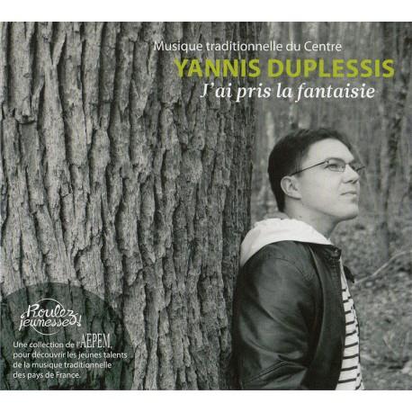 Yannis Duplessis - J'ai pris la fantaisie