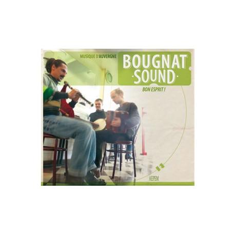 Bougnat Sound - Bon esprit !