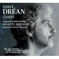 Hervé Dréan - chant - Chansons traditionnelles de Haute-Bretagne