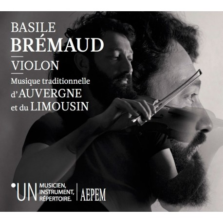 Basile Brémaud - Violon - Musique traditionnelle d'Auvergne et du Limousin
