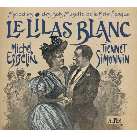 Michel Esbelin et Tiennet Simonin - Le Lilas blanc