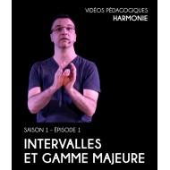 Vidéos pédagogiques - Harmonie - Saison 1 - Episode 1 : Intervalles et gamme majeure