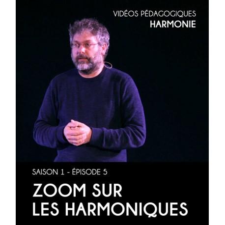 Vidéos pédagogiques - Harmonie - Saison 1 - Episode 5 : Zoom sur les harmoniques
