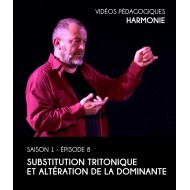 Vidéos pédagogiques - Harmonie - Saison 1 - Episode 8 : Substitution tritonique et altération de la dominante