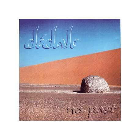 Dédale - No past