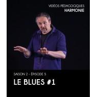 Vidéos pédagogiques - Harmonie - Saison 2 - Episode 5