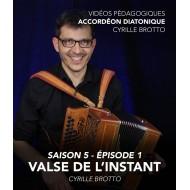 Cyrille Brotto - Vidéos pédagogiques - Accordéon diatonique - Saison 5 - Episode 1