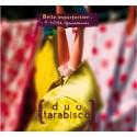 Duo Tarabisco - Belle imperfection et autres réjouissances