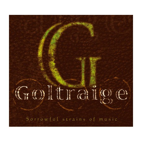 Goltraige - Sorrowful strains of music