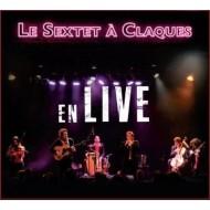 Le sextet à Claques - En live